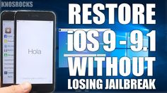 How To Restore iOS 9, 9.0.2 & 9.1 Without Losing Jailbreak Or Updating T...