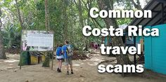 A list of 10 common Costa Rica tourist scams and how you can avoid them with tips from a foreigner and a Costa Rican who has worked in the tourism industry for over 10 years.
