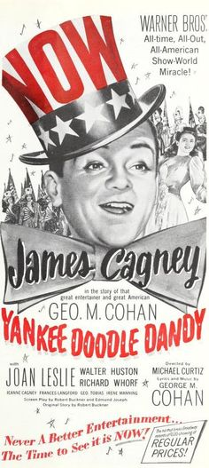 "Yankee Doodle Dandy (1942)--A biographical musical film about George M. Cohan, known as ""The Man Who Owns Broadway""."