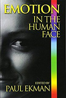 Emotions Revealed, Second Edition: Recognizing Faces and Feelings to Improve Communication and Emotional Life Emotions Revealed, Maureen O'sullivan, Psychology Studies, Improve Communication, Facial Expressions, Body Language, Nonfiction Books, Paperback Books, Books To Read