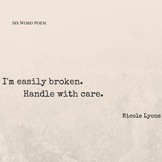 Fragile  #sixwordstory #poetry #broken #vulnerable #abused #relationship #trust #amwriting #poetsofig #writinglife #writing #writersofig #poem #6words #words #wordart #nlwrites #thelithiumchronicles