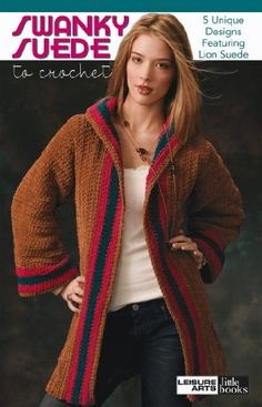 Leisurearts online has wide collections on swanky suede crochet ebooks are of lion suede crochet pattern. Add the richness of suede to your wardrobe in a fun new way with crochet Crochet Coat, Crochet Clothes, Crochet Kits, Cat Crochet, Crochet Ideas, Coat Patterns, Clothing Patterns, Crochet World, Crochet Patterns For Beginners