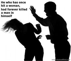 A Man Who Hits A Woman Quotes. QuotesGram
