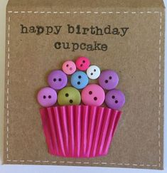 Pretty handmade happy birthday cupcake card with buttons by BobbysButtonsCrafts . cards with buttons Pretty handmade happy birthday cupcake card with buttons by BobbysButtonsCrafts . Homemade Birthday Cards, Diy Birthday, Homemade Cards, Birthday Quotes, Birthday Wishes, Happy Birthday Cards Handmade, Vintage Birthday, Birthday Images, Birthday Greetings