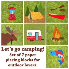 Let's Go Camping set of 7 quilt blocks paper pieced patterns $14.00 on Craftsy at http://www.craftsy.com/pattern/quilting/other/let-go-camping-set-of-7-blocks/55763