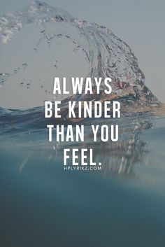 .be kind