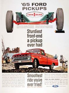 1965 Ford F-100 Pickup Truck original vintage advertisement. Illustrated in vivid color and featuring the new twin I beam suspension for a smooth car-like ride.