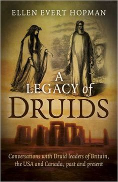 A Legacy of Druids - Druid Book, Pagan Book, Recommended Druid Books