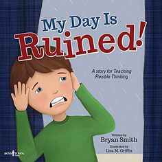 My Day Is Ruined!: A Story Teaching Flexible Thinking (Ex... https://www.amazon.com/dp/1944882049/ref=cm_sw_r_pi_dp_x_xpw6xb782R2R8 Pinned by @mhkeiger