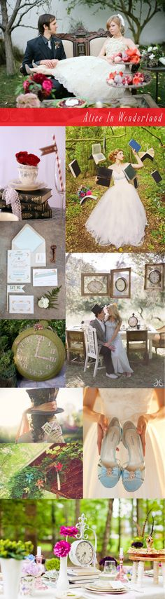 Alice in Wonderland wedding inspiration board - I'm don't want to do Alice in Wonderland, but I love some of the photos and decoration ideas. Some would fit with what I want to do.