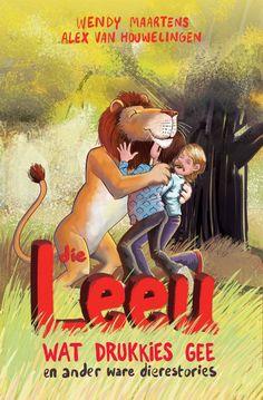 Boek: Die leeu wat drukkies gee en ander ware dierestories Comic Books, Comics, Words, Cover, Movie Posters, Comic Strips, Film Poster, Popcorn Posters, Comic Book