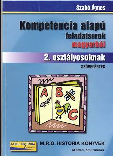 Marci fejlesztő és kreatív oldala: Kompetencia alapú feladatsorok magyarból 2. osztál... Teaching, Writing, Education, Books, Ariel, Homeschooling, Bear, Album, Historia