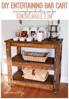 Learn how to build an easy DIY Entertaining Bar Cart from Everyday Enchanting for Remodelaholic! #barcart #DIY #entertaining