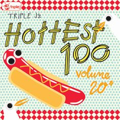 triple j Hottest 100 Volume 20 - Limited Edition. Once again triple j have counted down the hottest 100 songs of the year as voted by the listeners.    The results are in! You can hear the highlights of the countdown on Hottest 100 Vol 20. $24.99 Limited time!