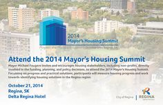 Mayor Michael Fougere invites and encourages housing stakeholders, including non-profits, directly involved in the funding, planning, and policy decisions, to attend the 2014 Mayor's Housing Summit. Focussing on progress and practical solutions, participants will measure housing progress and work towards identifying housing solutions in the Regina region. #2014MHS #yqr #mayorfougere #cityofregina