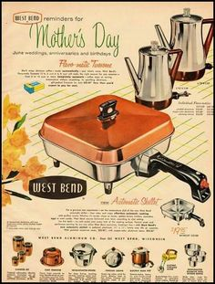 Pink aluminum lid to match my canisters/bread box. 1956 Vintage Ad for West Bend Electric Skillet Old Advertisements, Retro Advertising, Retro Ads, Vintage Love, Vintage Ads, Vintage Posters, Vintage Items, Vintage Coffee, Luhan