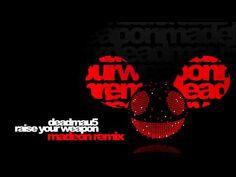 Out now : http://beatport.com/s/t8499t    http://facebook.com/itsmadeon  http://soundcloud.com/madeon  http://youtube.com/itsmadeon  http://twitter.com/madeon    Soundcloud:  http://soundcloud.com/madeon/deadmau5-raise-your-weapon