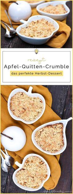 Apple Quince Crumble - The perfect fall dessert - backen ohne Reue - Food Fall Dinner Recipes, Fall Dessert Recipes, Fall Desserts, Fall Recipes, Sweet Recipes, Appetizer Recipes, Snack Recipes, Breakfast Dessert, Eat Dessert First