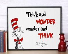 Discover And Share Think And Wonder Dr Seuss Quotes. Explore Our Collection  Of Motivational And Famous Quotes By Authors You Know And Love.