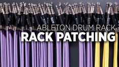 Rack Patching: Advanced Ableton Drum Rack Patching