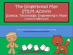 A+ The Gingerbread Man STEM Activity: Science, Technology, Engineering & Math - Regina Davis - TeachersPayTeachers.com