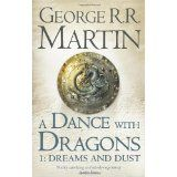 Mary recommends: A Dance with Dragons, by George R.R. Martin  Book 5 in the Song of Ice and Fire series