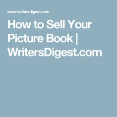 How to Sell Your Picture Book | WritersDigest.com