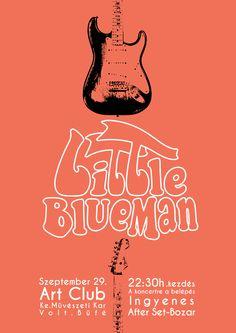 Little BlueMan Poster, music, guitar, graphic, typography, design, fender stratocaster, concert Fender Stratocaster, Music Guitar, My Works, Typography Design, Concert, Poster, Type Design, Concerts, Billboard