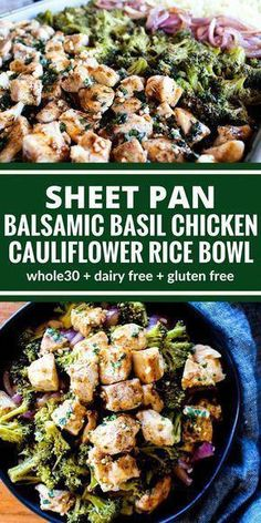 Everything you need for this Balsamic Basil Chicken Cauliflower Rice Bowl cooks together on one sheet pan for easy clean up! Plus it's gluten free, & dairy free! recipe for dinner Sheet Pan Balsamic Basil Chicken Cauliflower Rice Bowl Dairy Free Bread, Dairy Free Diet, Dairy Free Recipes, Paleo Recipes, Cooking Recipes, Cooking Tips, Easy Cooking, Cooking Games, Steak Recipes