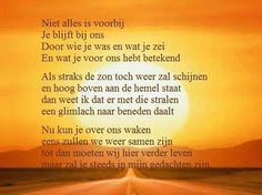Overleden Love Always, In Loving Memory, Beautiful Words, Memories, Quotes, Memoirs, Quotations, Tone Words, Souvenirs
