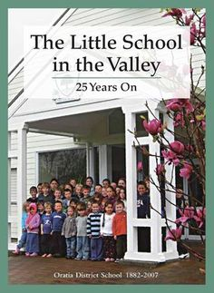 Oratia School - The little school in the valley 25 years on Nz History, Auckland, Pdf, Content, Reading, School, Books, Cover Pages, Libros