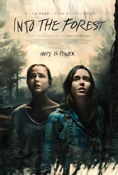Into The Forest (2016) I liked it but the ending sucked. Should have shown more