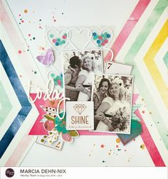 One Scrap at a Time: Today, Shine like a Diamond wedding layout - Clique Kits February kit featuring American Crafts Dear Lizzy Serendipity #americancrafts #dearlizzy #cliquekits