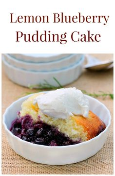 Lemon Blueberry Pudding Cake is a delicious cake with a layer of blueberries on the bottom and a delicious lemon flavored cake on the top.