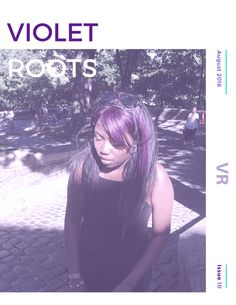 "Violet Roots Issue 10 || August 2016 - Violet Roots Issue 10 is a ""Letter from the Editor"" series! Each month get a sneak peak at what's to come & gain access to exclusive subscriber content!"