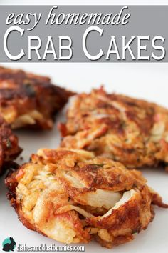 Easy Homemade Crab Cakes from dishesanddustbunnies.com