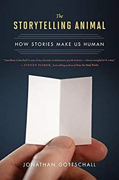 The Storytelling Animal: How Stories Make Us Human: Amazon.co.uk: Gottschall, Jonathan: 9780544002340: Books The Art Of Storytelling, Human Mind, Primates, Early Childhood, Book Worms, Audio Books, New Books, This Book, Cards Against Humanity