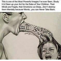 This is one most powerful images I have seen. Study it and clean up your for the sake of your children. Their Minds are Fragile, their emotions run deep. Don't destroy them mentally because words. Frases Fitness, Words Hurt, Powerful Images, Words Are Powerful Quotes, Kids And Parenting, Gentle Parenting, Parenting Memes, Foster Parenting, Life Lessons
