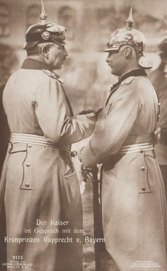 The Kaiser Wilhelm II of Germany,King of Prussia,with the Crown Prince of Bavaria,Rupprecht - in pointy hat Wilhelm Ii, Kaiser Wilhelm, World War One, First World, Queen Victoria Albert, German Royal Family, Germany And Prussia, Historia Universal, King Of Prussia