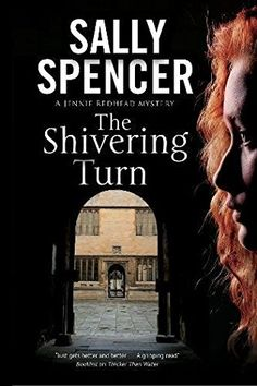 The Shivering Turn (Jennie Redhead, PI, Bk 1) by Sally Spencer