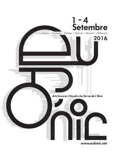 Eufònic 2016, Festival d'Arts Sonores i Visuals a les Terres de l'Ebre. De l'1 al 4 de setembre 2016