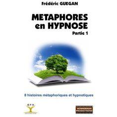 Métaphores en Hypnose