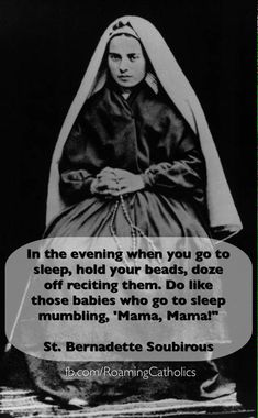 St Bernadette and the Rosary Catholic Religion, Catholic Quotes, Catholic Prayers, Catholic Saints, Religious Quotes, Roman Catholic, Catholic Theology, Praying The Rosary, Holy Rosary