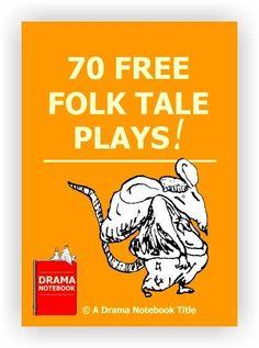 Over 70 free folk tale plays!