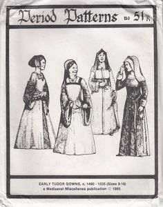 Period Patterns No. 51 Early Tudor Gown and Kirtle Sizes 8 - 18 #PeriodPatterns  #kirtle, #tudor