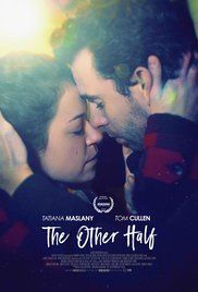 Watch The Other Half 2016 Online Free. A bipolar woman and a grief-stricken man struggle to forge a simple life.