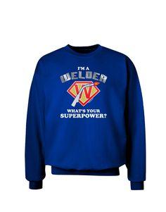 TooLoud Welder - Superpower Adult Dark Sweatshirt