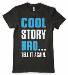 Cybertela Cool Story Bro... Tell It Again Womens T-shirt (Black Medium)