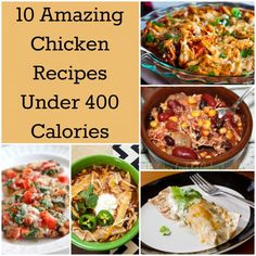 10 Amazing Chicken Recipes Under 400 Calories that are great for healthy eating. Chicken recipes that are low calorie and easy to make for dinner. 400 Calorie Dinner, 600 Calorie Meals, No Calorie Foods, Low Calorie Recipes, Healthy Recipes, Protein Recipes, Healthy Meals, Healthy Food, Shredded Chicken Recipes