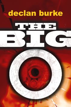 The Big O, Humorous Crime Novel by Declan Burke Tidy Books, Gray Owl, Crime, Interview, Big, Authors, Wordpress, Indie, Heaven